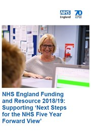 NHS England Funding and Resource 2018-19 Supporting Next Steps for the NHS Five Year Forward View